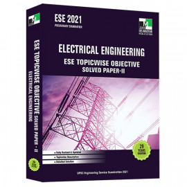 ESE 2021 - ELECTRICAL ENGINEERING ESE TOPICWISE OBJECTIVE SOLVED PAPER - 2 IES MASTER